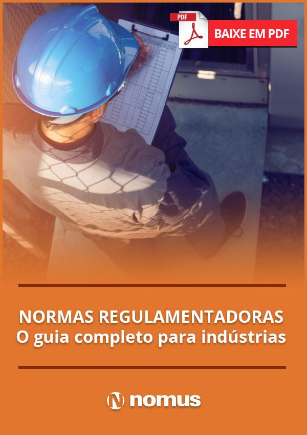 O guia completo sobre as Normas Regulamentadoras da indústria   Blog ... 121f46fa8e